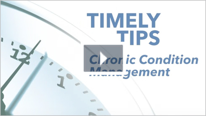 Medicare Advantage | Timely Tips: Chronic Condition Management