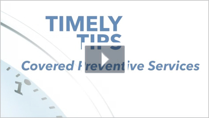 Medicare Advantage | Timely Tips: Covered Preventive Services