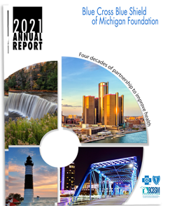 2016 Blue Cross Blue Shield of Michigan Foundation Annual Report