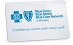 Blue Cross Blue Shield of Michigan Blue Care Network member ID card